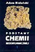 Bielański Adam - Podstawy chemii nieorganicznej t.1