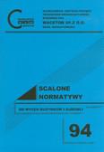 red. Wiśniewska Urszula, red. Kowalewska Marzena - Scalone normatywy do wycen budynków i budowli wg cen IV kwartału 2010 r. Nr 94