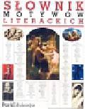 Nosowska Dorota - Słownik motywów literackich