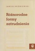 Wiśniewski Janusz - Różnorodne formy zatrudnienia