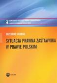 Sikorski Grzegorz - Sytuacja prawna zastawnika w prawie polskim