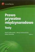 Świerczyński Marek, Zachariasiewicz Maciej, Żarnowiec Łukasz - Prawo prywatne międzynarodowe Testy