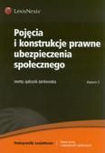 Jędrasik-Jankowska Inetta - Pojęcia i konstrukcje prawne ubezpieczenia społecznego