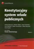 Adamczyk Andrzej, Chlipała Monika, Chmielnicki Paweł - Konstytucyjny system władz publicznych