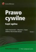 Brzozowski Adam, Kocot Wojciech J., Skowrońska-Bocian Elżbieta - Prawo cywilne Część ogólna