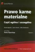 Bojarski Marek, Giezek Jacek, Sienkiewicz Zofia - Prawo karne materialne Część ogólna i szczególna