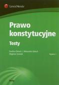 Gierach Ewelina, Gołuch Aleksandra, Gromek Zbigniew - Prawo konstytucujne Testy