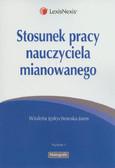 Jędrychowska-Jaros Wioletta - Stosunek pracy nauczyciela mianowanego