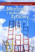 Młodzież i sukces życiowy. Studium z pedagogiki porównawczej na przykładzie młodzieży polskiej, czeskiej, niemieckiej i holende