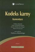 Bojarski Tadeusz, Michalska-Warias Aneta, Piórkowska-Flieger Joanna - Kodeks karny Komentarz