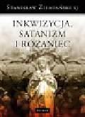 Ziemiański Stanisław - Inkwizycja Satanizm i Różaniec oraz inne ważne sprawy