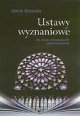 Olszówka Marcin - Ustawy wyznaniowe. Art. 25 ust. 5 Konstytucji RP - próba interpretacji