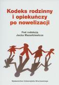 red. Mazurkiewicz Jacek - Kodeks rodzinny i opiekuńczy po nowelizacji