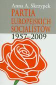 Skrzypek Anna A. - Partia Europejskich Socjalistów 1957-2009