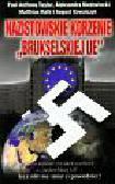 Taylor Paul Anthony, Niedzwiecki Aleksandra, Rath Matthias - Nazistowskie korzenie Brukselskiej UE