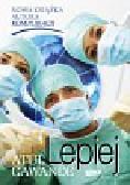 Gawande Atul - Lepiej Zapiski chirurga o efektywności medycyny
