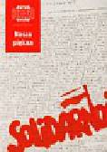 Nasza piękna Solidarność Kronika Miasta Poznania 4/2005