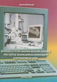 Włodarczyk Renata - Kryminalistyczne badania włosów ludzkich przy użyciu skaningowego mikroskopu elektronowego (SEM)