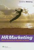Welsing Caroline - HRMarketing. Nowe spojrzenie na rolę HR-u w firmie