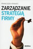 Krawiec Franciszek - Zarządzanie strategią firmy