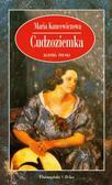 Kuncewiczowa Maria - Cudzoziemka