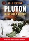 Kershaw Alex - Pluton Bohaterowie w Ardenach