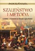 Kapusta Andrzej - Szaleństwo i metoda