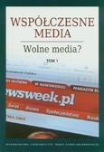 Współczesne media Wolne media Tom 1-3