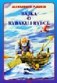 Puszkin Aleksander - Bajka o rybaku i rybce
