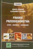 Dziawgo Danuta, Zawadzki Aleksander - Finanse przedsiębiorstwa. Istota, narzędzia, zarządzanie