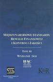 red. Wyczółkowska Dorota - Międzynarodowe Standardy Rewizji Finansowej i Kontroli Jakości. Tom III