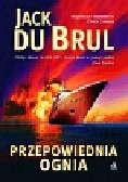 Brul Jack - Przepowiednia ognia