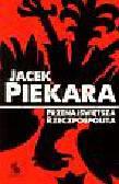 Piekara Jacek - Przenajświętsza Rzeczpospolita