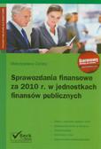Cellary Mieczysława - Sprawozdania finansowe za 2010 rok w jednostkach finansów publicznych