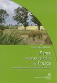 Marks-Bielska Renata - Rynek ziemi rolniczej w Polsce – uwarunkowania i tendencje rozwój