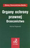 Rojewski Michał - Organy ochrony prawnej. Orzecznictwo