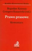 Kosmus Bogusław, red. Kuczyński Grzegorz - Prawo prasowe. Komentarz