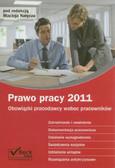 Prawo pracy 2011. Obowiązki pracodawcy wobec pracowników