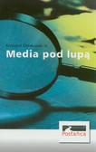 Ołdakowski Krzysztof - Media pod lupą