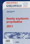 Krawczyk Joanna - Biblioteka Księgowego 1/2011. Koszty uzyskania przychodów 2011