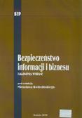red. Kwieciński Mirosław  - Bezpieczeństwo informacji i biznesu. Zagadnienia wybrane