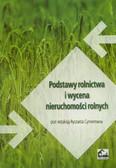 red. Cymerman Ryszard - Podstawy rolnictwa i wycena nieruchomości rolnych