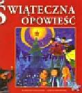 Stelmaszyk Agnieszka - Świąteczna opowieść