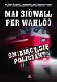 Sjowall Maj, Wahloo Per - Śmiejący się policjant