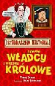 Deary Terry - Strrraszna Historia Krwawi Władcy i Wredne Królowe