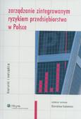 Zarządzanie zintegrowanym ryzykiem przedsiębiorstwa w Polsce