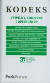 Kodeks cywilny, rodzinny i opiekuńczy oraz inne teksty prawne