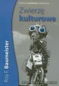 Baumeister Roy F. - Zwierzę kulturowe