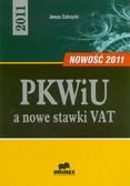 Zubrzycki Janusz - PKWiU a nowe stawki VAT – 2011