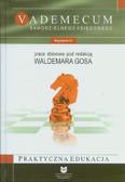 Gos Waldemar (red.) - Vademecum samodzielnego księgowego
